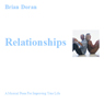 Relationships: A Musical Piece for Improving Your Life (Unabridged) Audiobook, by Mr Brian John Doran