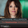 The Relationships Workshop Audiobook, by Marianne Williamson
