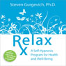 Relax Rx Audiobook, by Steven Gurgevich