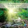 Relaxation Made Easy Audiobook, by Dr Gillian Ross