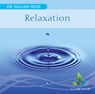 Relaxation Audiobook, by Dr Gillian Ross
