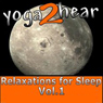 Relaxations for Sleep Vol.1: Yoga Relaxation Sessions and Guide Book Audiobook, by Sue Fuller