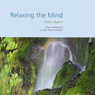 Relaxing the Mind, by Brahma Kumaris