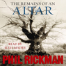The Remains of an Altar Audiobook, by Phil Rickman