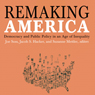 Remaking America: Democracy and Public Policy in an Age of Inequality (Unabridged), by Joe Soss