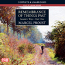 Remembrance of Things Past: Swanns Way, Part 1 (Unabridged) Audiobook, by Marcel Proust