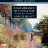 Remembrance of Things Past: Swanns Way, Part 2 (Unabridged) Audiobook, by Marcel Proust
