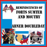 Reminiscences of Forts Sumter and Moultry (Unabridged) Audiobook, by Abner Doubleday