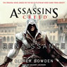 Renaissance: Assassins Creed, Book 1 (Unabridged), by Oliver Bowden