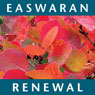 Renewal: A Little Book of Courage & Hope (Unabridged) Audiobook, by Eknath Easwaran