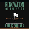 Renovation of the Heart: Putting on the Character of Christ (Unabridged) Audiobook, by Dallas Willard