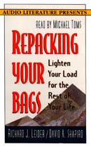 Repacking Your Bags: Lighten Your Load for the Good Life Audiobook, by Richard J. Leider
