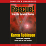 Rescue! (Unabridged), by Karen Robinson
