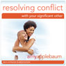 Resolving Conflict with Your Significant Other (Self-Hypnosis & Meditation): Communication & Relationship Help Audiobook, by Amy Applebaum Hypnosis