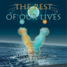 The Rest of Our Lives (Unabridged), by Dan Stone