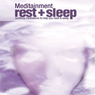 Rest & Sleep: Soothing Meditations to Help You Relax and Sleep (Unabridged) Audiobook, by Richard Latham