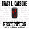 Restitution (Unabridged) Audiobook, by Tracy L. Carbone