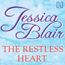 The Restless Heart (Unabridged) Audiobook, by Jessica Blair