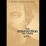 Resurrection (Unabridged) Audiobook, by Leo Tolstoy