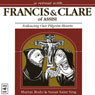 A Retreat with Francis and Clare of Assisi: Following Our Pilgrim Hearts (Unabridged) Audiobook, by Murray Bodo