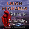 Return to Amberley (Unabridged) Audiobook, by Leigh Michaels