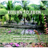 Return to Eden (Unabridged) Audiobook, by Tucker Smallwood