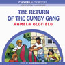 The Return of the Gumby Gang (Unabridged) Audiobook, by Pamela Oldfield