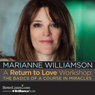 A Return to Love Workshop: The Basics of A Course in Miracles Audiobook, by Marianne Williamson