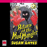 Return Of The Mad Mangler (Unabridged) Audiobook, by Susan Gates