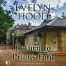 Return to Priors Ford (Unabridged) Audiobook, by Evelyn Hood
