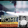 Return to Rome (Unabridged), by Francis J. Beckwith