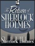 The Return of Sherlock Holmes (Unabridged) Audiobook, by Sir Arthur Conan Doyle