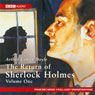 The Return of Sherlock Holmes: Volume One (Dramatised), by Sir Arthur Conan Doyle
