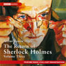 The Return of Sherlock Holmes: Volume Three (Dramatised) Audiobook, by Sir Arthur Conan Doyle