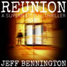 Reunion (Unabridged) Audiobook, by Jeff Bennington