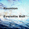 Reunion (Unabridged) Audiobook, by Everette Bell