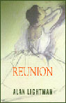 Reunion (Unabridged), by Alan Lightman