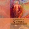 Revelations of Christ: Paramhansa Yogananda (Unabridged), by Swami Kriyananda