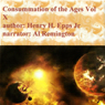 Revelations: The Final Chapter: The Consummation of the Ages, Volume X (Unabridged), by Henry Harrison Epps Jr