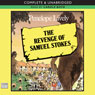 The Revenge of Samuel Stokes (Unabridged) Audiobook, by Penelope Lively