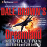 Revolution: Dreamland, Book 10, by Dale Brown