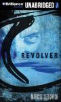 Revolver (Unabridged) Audiobook, by Marcus Sedgwick
