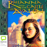 Rhianna and the Castle of Avalon: Rhianna Trilogy (Unabridged), by Dave Luckett