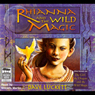 Rhianna and the Wild Magic: Rhianna Trilogy (Unabridged) Audiobook, by Dave Luckett
