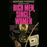 Rich Men, Single Women, by Pamela Beck