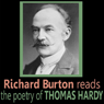 Richard Burton Reads the Poetry of Thomas Hardy Audiobook, by Thomas Hardy