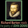Richard Burton Reads the Poetry of John Donne Audiobook, by John Donne
