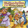 Ricitos do Oro y los tres Osos (Goldilocks and the Three Bears) (Unabridged) Audiobook, by Larry Carney