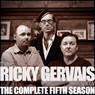Ricky Gervais Show: The Complete Fifth Season (Unabridged), by Ricky Gervais