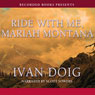 Ride with Me, Mariah Montana (Unabridged), by Ivan Doig
